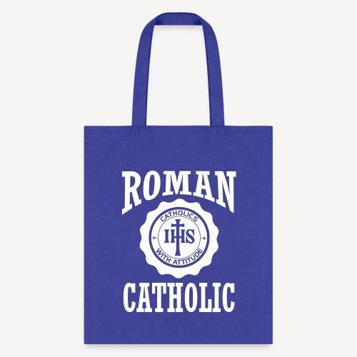 ROMAN CATHOLIC - Tote Bag