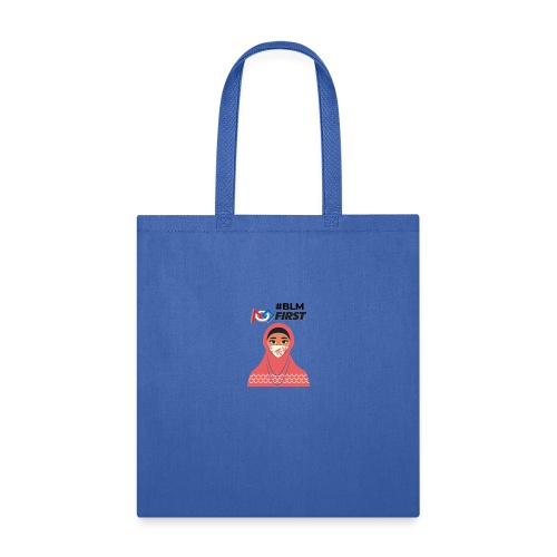 #BLM FIRST Muslim Woman BLM Supporter - Tote Bag