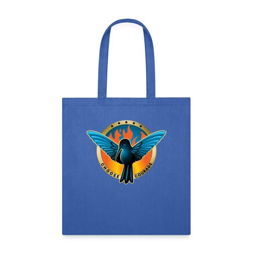 Choose Courage - Fireblue Rebels - Tote Bag
