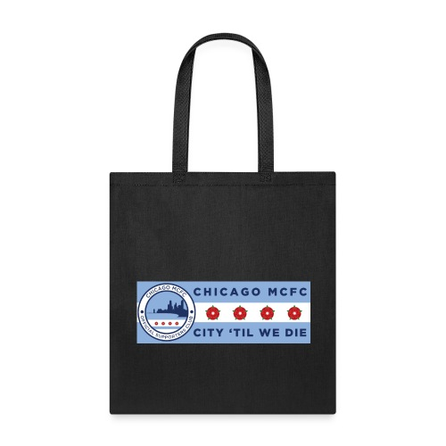 Chicago MCFC Stadium Banner - Tote Bag