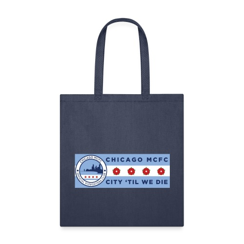 Chicago MCFC Stadium Banner - Tote Bag
