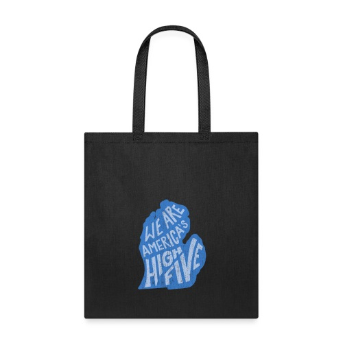 Michigan - We Are America's High Five - Tote Bag