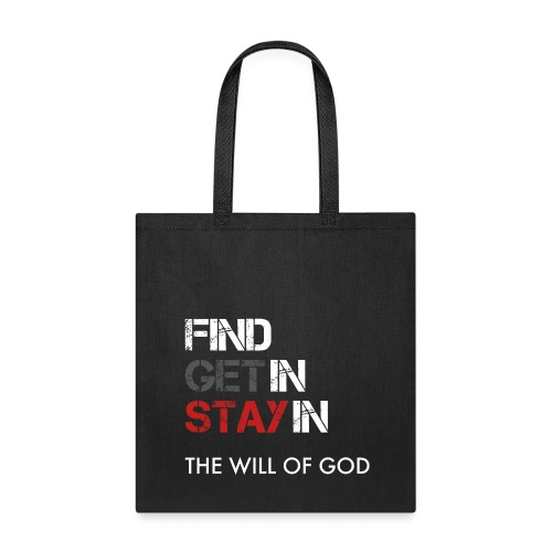 Will of God T-Shirt - Tote Bag
