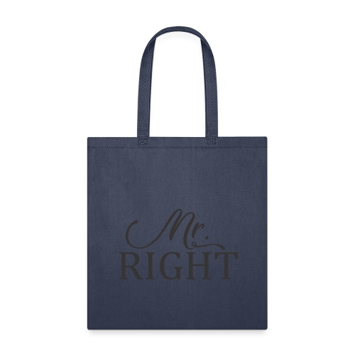Mr Right - Tote Bag