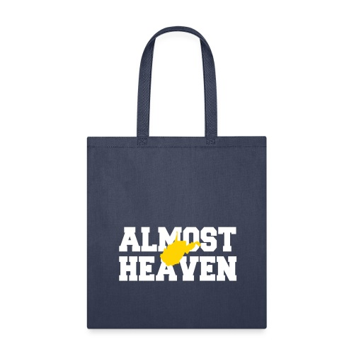 Almost Heaven - Tote Bag