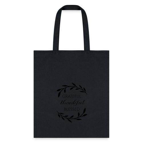 Grateful thankful Blessed custom items - Tote Bag