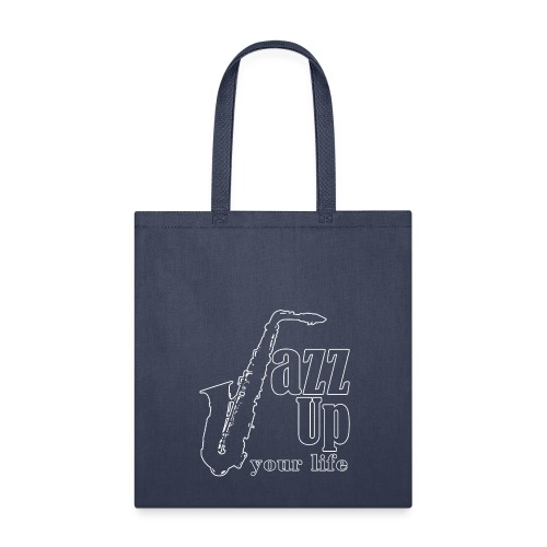 JazzUp your life - Tote Bag