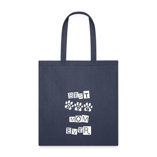 Best Dog Mom - Tote Bag