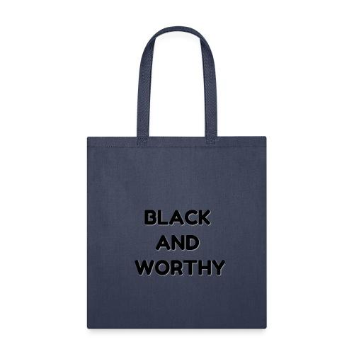 BLACK N WORTHY - Tote Bag