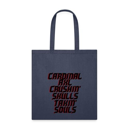 CARDINAL AXL CRUSHIN' SOULS TAKIN' SOULS - Tote Bag