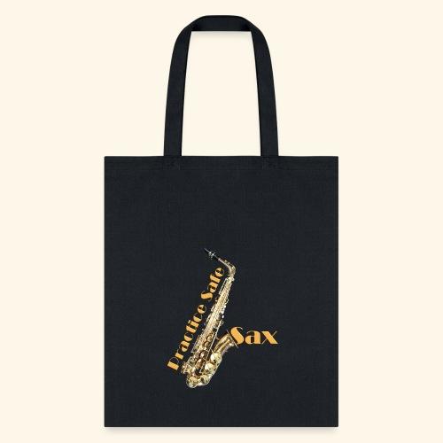 Practice safe sax - Tote Bag