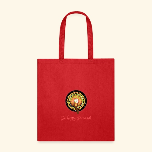 Be Happy Be Weird - Tote Bag