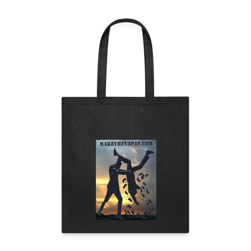 MAKE THE VA PAY - Tote Bag