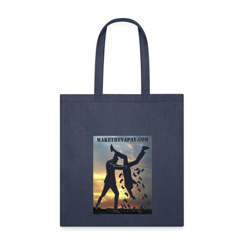 MAKE THE VA PAY - Tote Bag