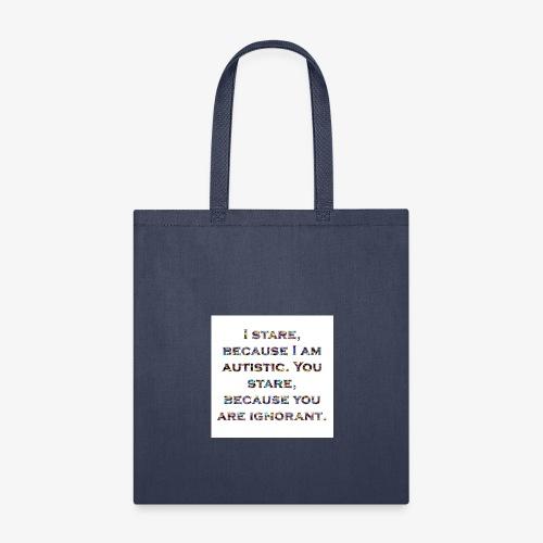 ignorantstare - Tote Bag