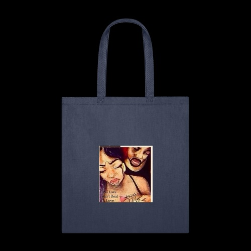 #Allloveain'treallove - Tote Bag