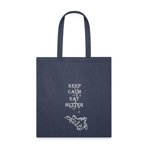 keep calm eat butter - Tote Bag