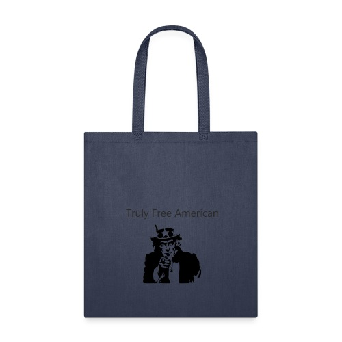 Uncle Sam Truly Free American - Tote Bag