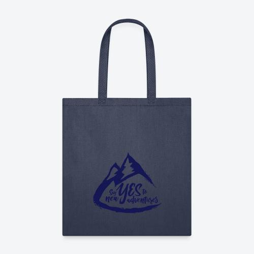 Say Yes to Adventure - Dark - Tote Bag