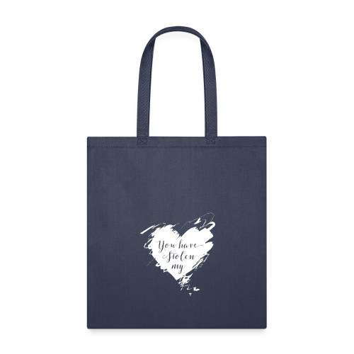 You have Stolen My Heart (White) - Tote Bag