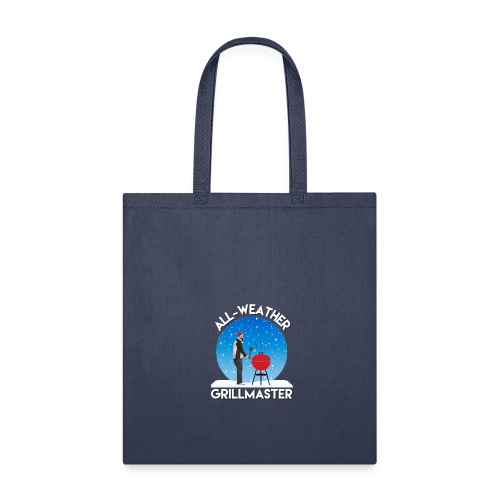 All weather grillmaster funny dad dedign - Tote Bag