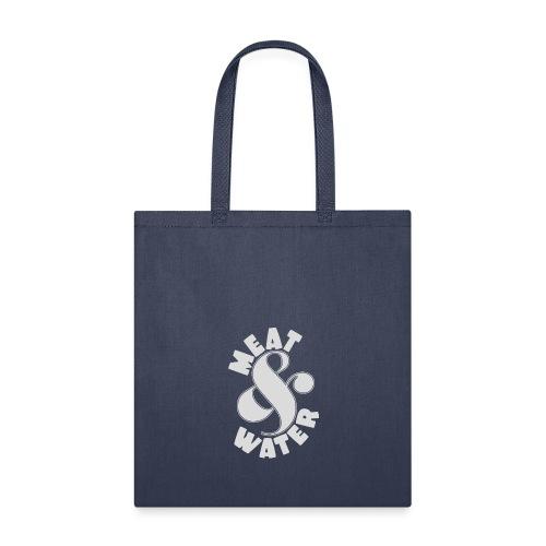 Meat & Water - Tote Bag