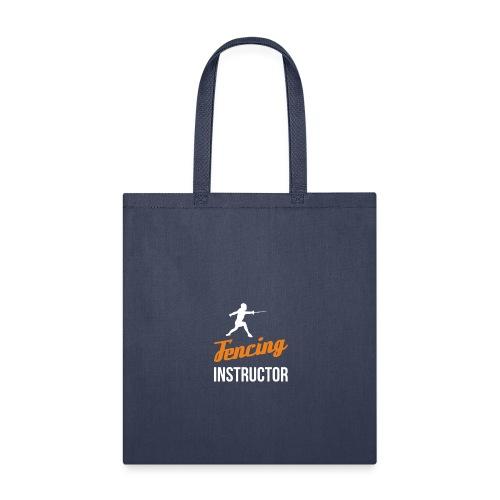 Fencing Instructor - Tote Bag