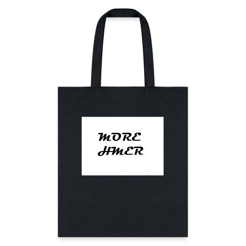 MORE HMER - Tote Bag