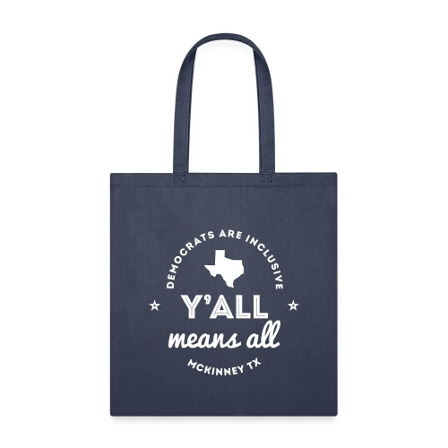 Y'all Means All - Tote Bag