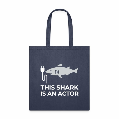 This shark is an actor - Tote Bag