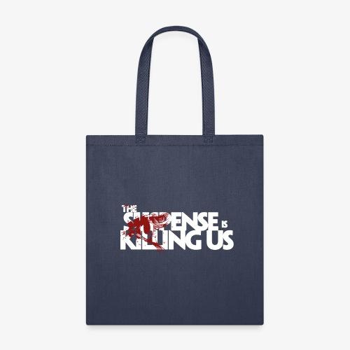 Suspense Is Killing Us Red Eye Logo - Tote Bag