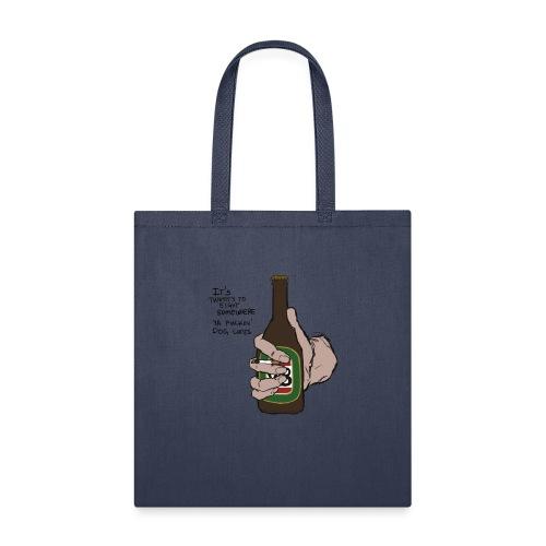 it's twenty to eight somewhere - Tote Bag