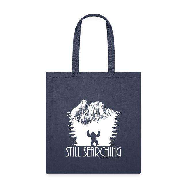 Still Searching Sasquatch Bigfoot Wilderness Shirt