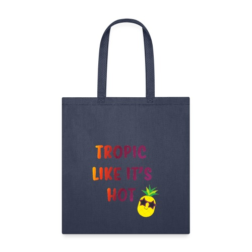 Tropic like it's hot - Tote Bag