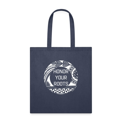 Honor Your Roots (White) - Tote Bag