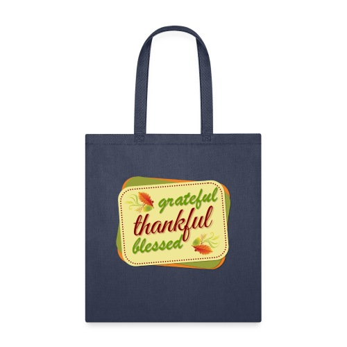 grateful thankful blessed - Tote Bag