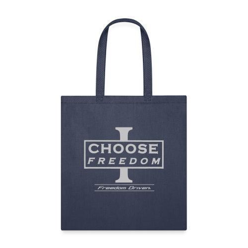 I CHOOSE FREEDOM Bruland Grey Lettering - Tote Bag