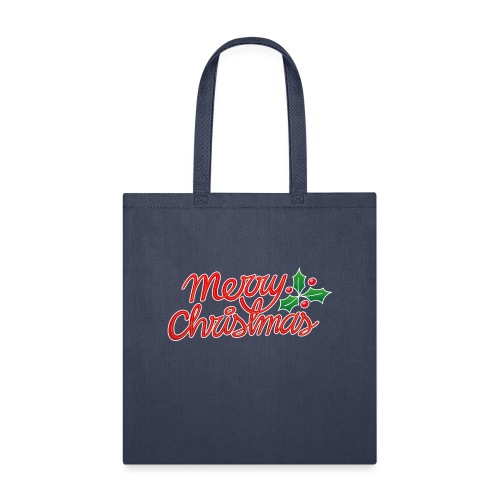 Merry Christmas, best wishes, season's greetings! - Tote Bag