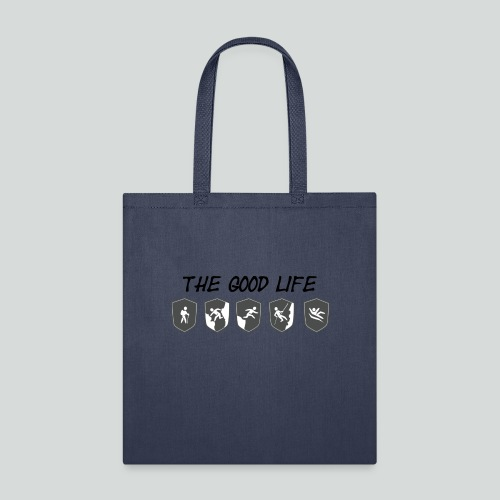 THE GOOD LIFE-on light front-2 sided - Tote Bag
