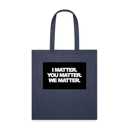 We matter - Tote Bag