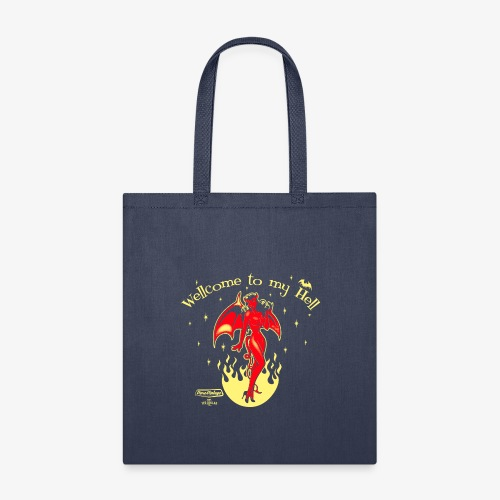 Welcome to my Hell - Tote Bag