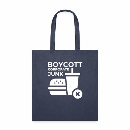 Boycott corporate junk - Tote Bag