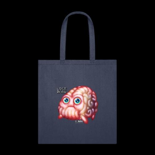 LOST My Mind - Tote Bag
