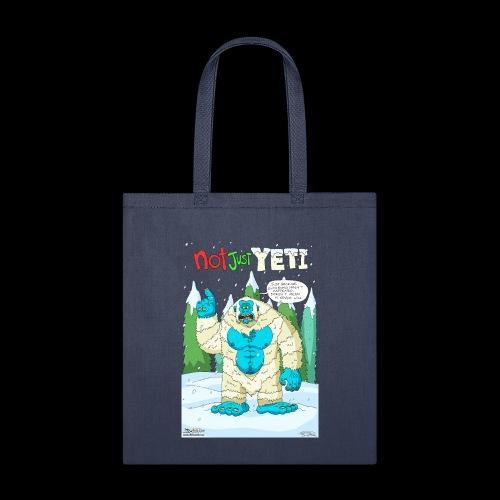 Not Just Yeti - Tote Bag