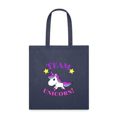 Team Unicorn! - Tote Bag