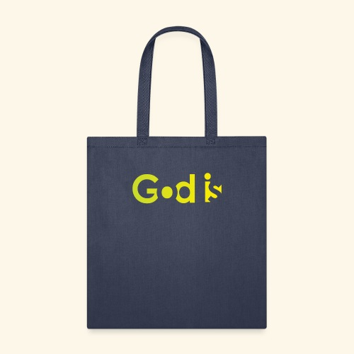 GOD IS #7 - Tote Bag