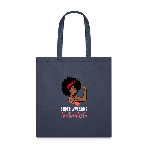 Super Awesome Naturalista Merch - Tote Bag