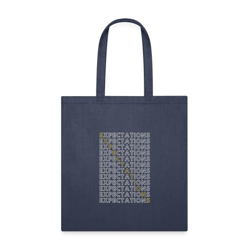 Expectations Stacked - Tote Bag