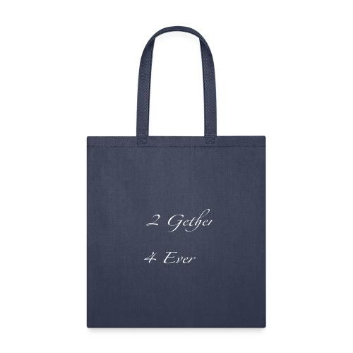 Together Forever - Tote Bag