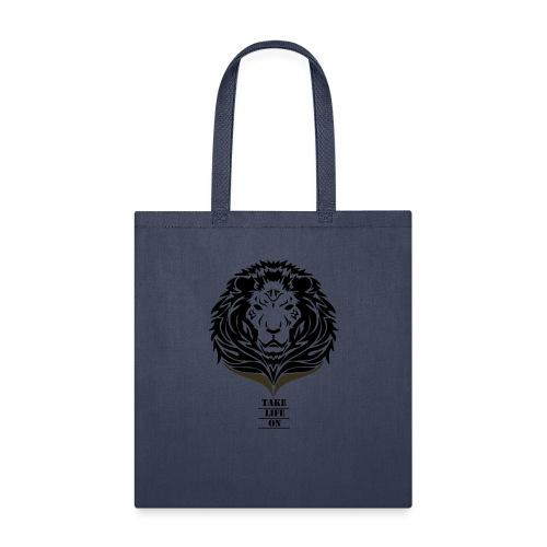 Lion Take life on - Tote Bag